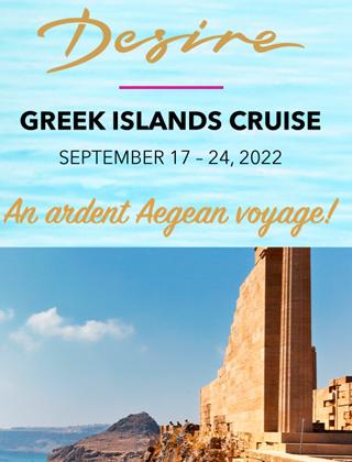 Desire Greek Islands Cruise Sept 17 – 24 2022